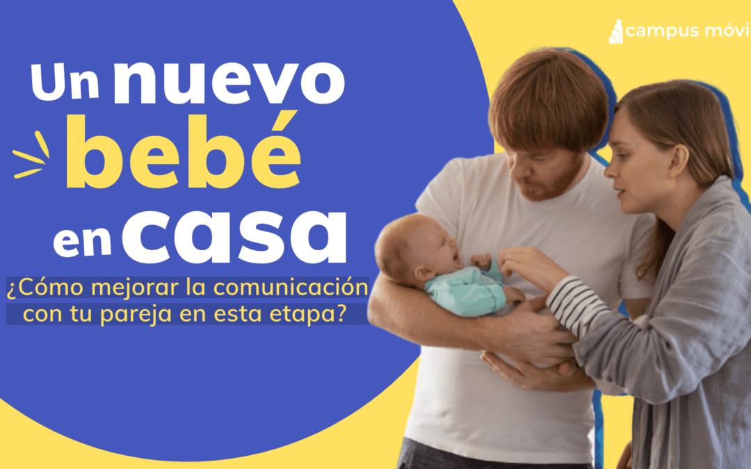 Nuevo bebé, nueva comunicación en pareja.